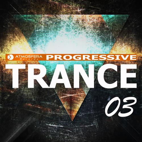 Atmosfera Records: Progressive Trance, Vol. 03 (20