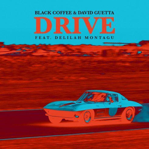 Black Coffee & David Guetta – Drive (feat. Delilah Montagu) (Single) (2018)