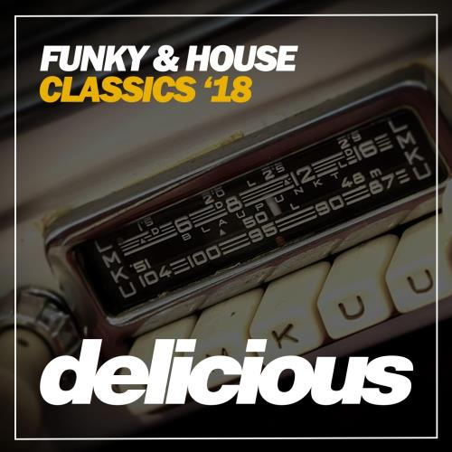 Funky and House Classics 18 (2018)