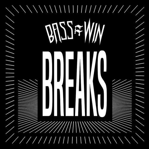 Bass = Win Breaks (2018)