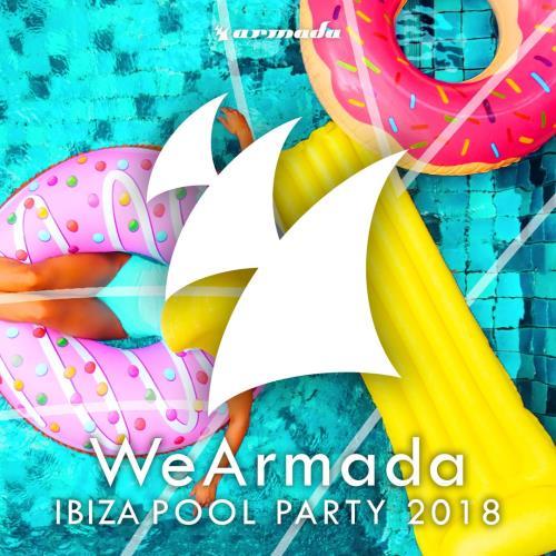 WeArmada Ibiza Pool Party 2018 (Armada Music) (2018)