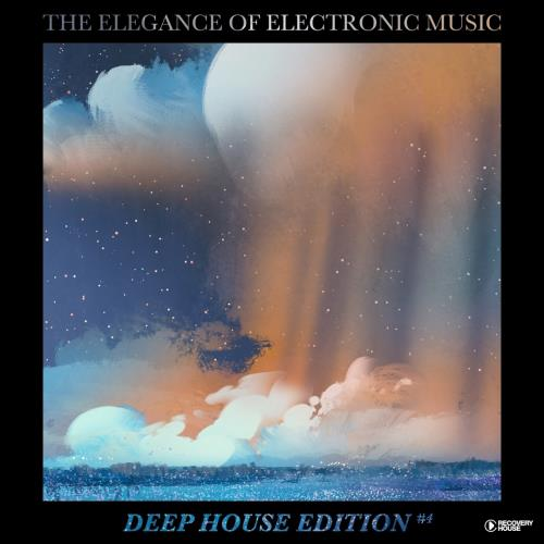 The Elegance of Electronic Music (Deep House Editi ...