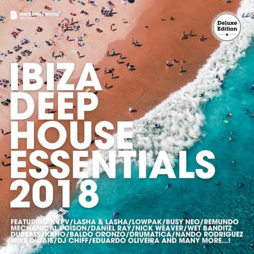 Ibiza Deep House Essentials 2018 (Deluxe Version)  ...