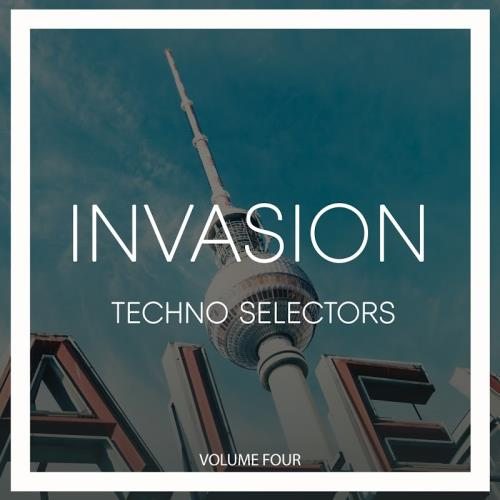 Invasion Techno Selectors, Vol. 4 (2018)