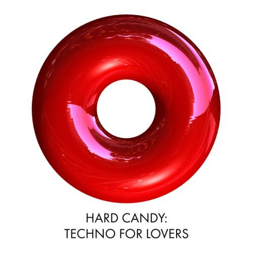Hard Candy: Techno For Lovers (2018)