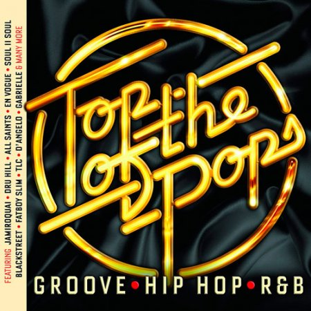 Top Of The Pops - Groove, Hip Hop & RnB (2018)