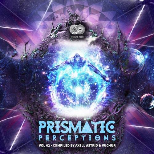 Prismatic Perceptions Vol 2 (Compiled By Axell Astrid & Vuchur) (2018)