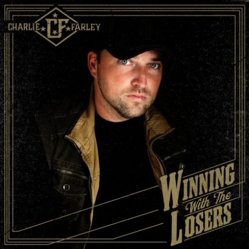 Charlie Farley – Winning With the Losers (2018)