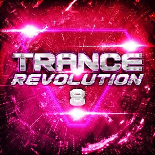 Trance Revolution 8 (2018)