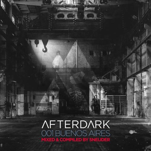 Afterdark 001: Buenos Aires (Mixed & Compiled By S ...