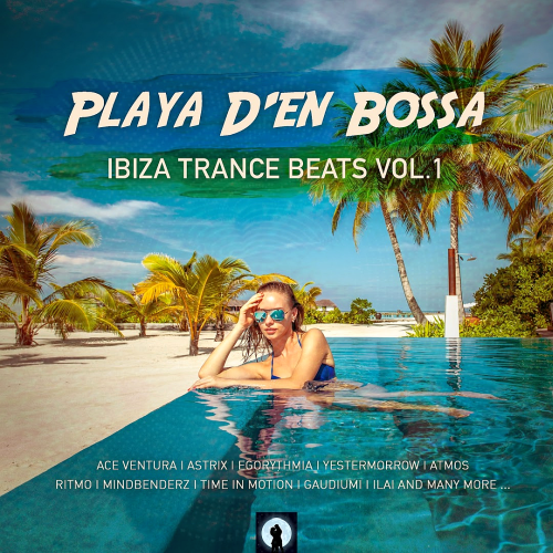 Playa D'en Bossa Ibiza Trance Beats Vol. 1 (2018)