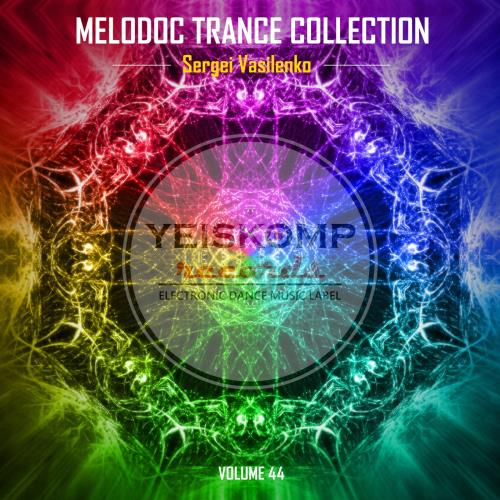 Melodoc Trance Collection by Sergei Vasilenko, Vol ...