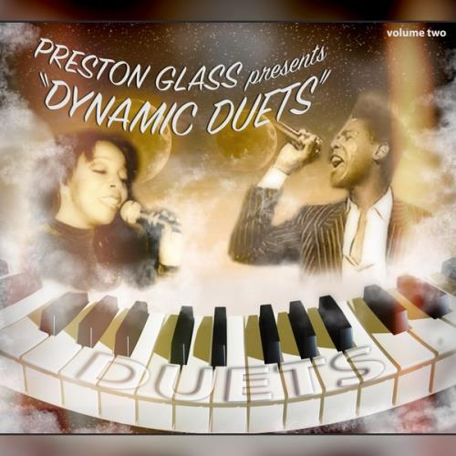 Preston Glass Presents: Dynamic Duets, Vol. 2 (2018)