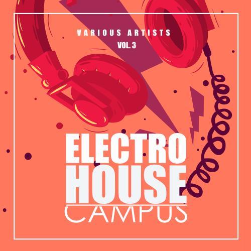 Electro House Campus, Vol. 3 (2018)