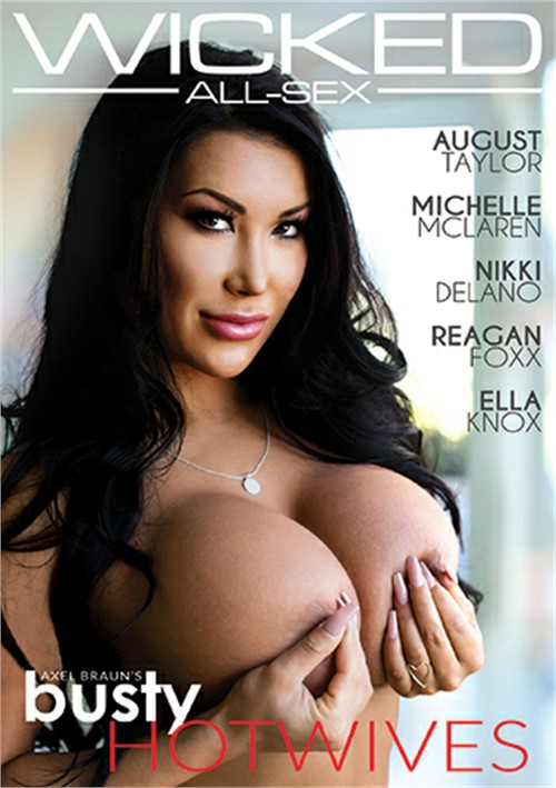 WickedPictures Axel Brauns Busty Hotwives Xxx 720p Mp4-Ktr
