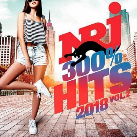 NRJ 300% Hits 2018 Vol.2 (2018)