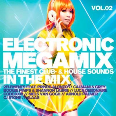 Electronic Megamix Vol.2: The Finest Club-& House Sounds In The Mix (2018)