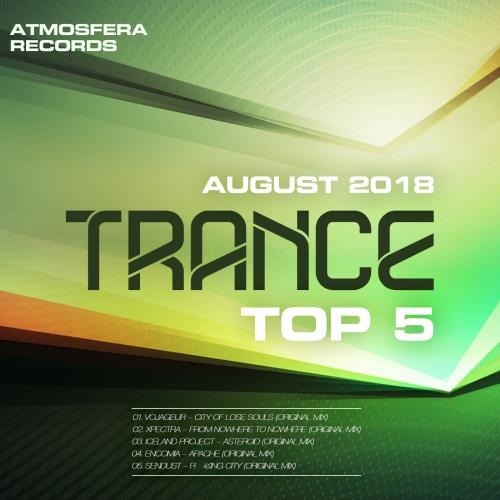 Atmosfera Records: Trance Top 5 August 2018 (2018)