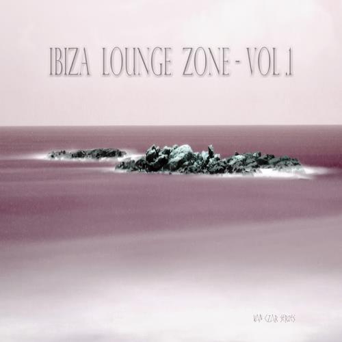 Ibiza Lounge Zone, Vol. 1 (2018)