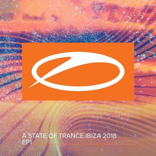 A State Of Trance Ibiza 2018 EP1 (2018)