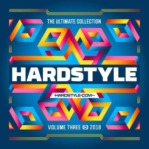 Hardstyle The Ultimate Collection 2018 Vol. 3 (2018)