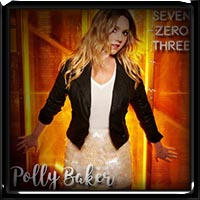Polly Baker - Seven Zero Three 2017