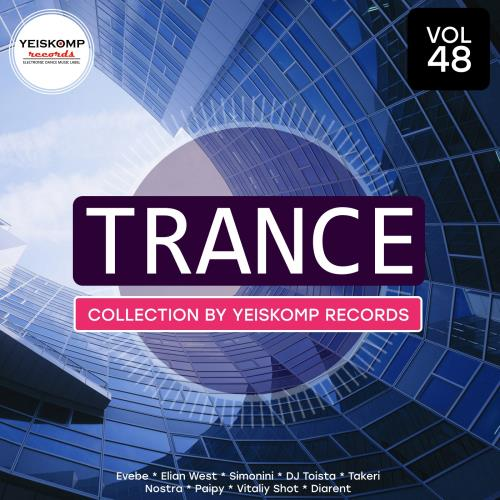 Trance Collection by Yeiskomp Records, Vol. 48 (20 ...