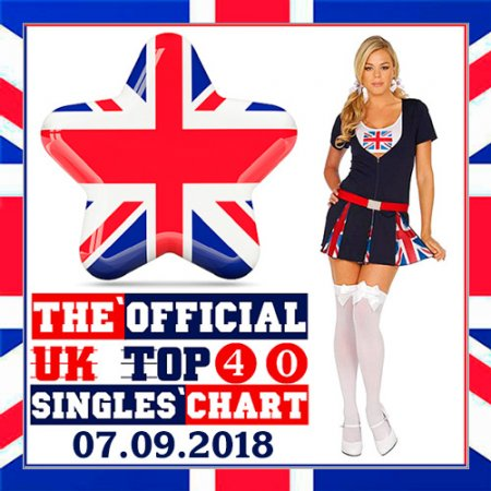 The Official UK Top 40 Singles Chart 07.09.2018 (2018)