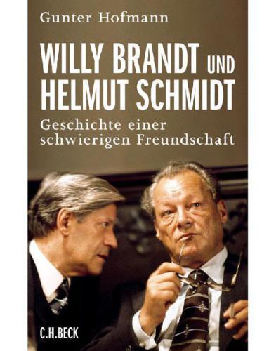 Hofmann Gunter - Willy Brandt und Helmut Schmidt