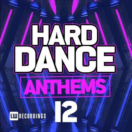 Hard Dance Anthems, Vol. 12 (2018)
