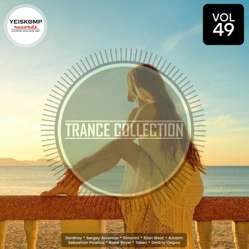 Trance Collection By Yeiskomp Records Vol 49 (2018 ...