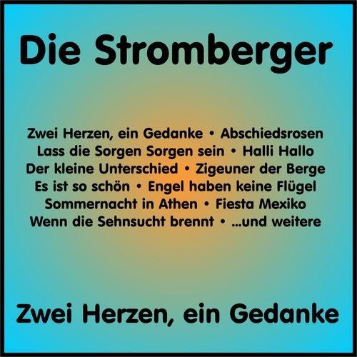 download Die Stromberger - Zwei Herzen, Ein Gedanke (2018)