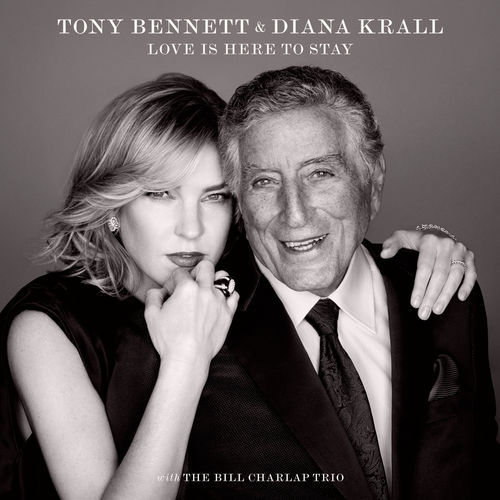 download Tony Bennett &amp Diana Krall - Love Is Here to Stay (2018)