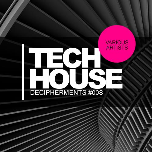 Tech House Decipherments 008 (2018)