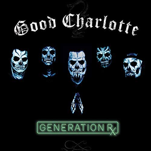 download Good Charlotte - Generation Rx (2018)