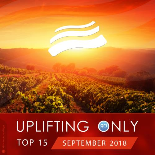 Uplifting Only Top 15: September 2018 (2018)