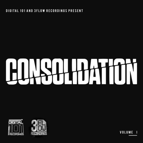 Digital 101 And 3Flow Recordings Present: Consolid