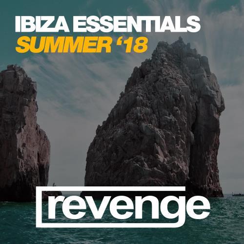 Revenge Music - Ibiza Essentials '18 (2018)
