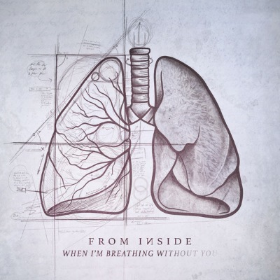 From Inside - When Im Breathing Without You [Ep] (2018)