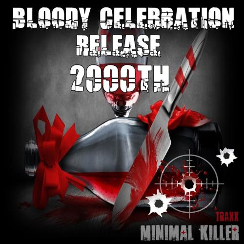 Bloody Celebration Release 2000th (2018)