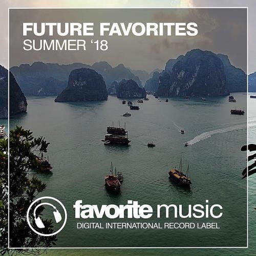 Future Favorites Summer '18 (2018)
