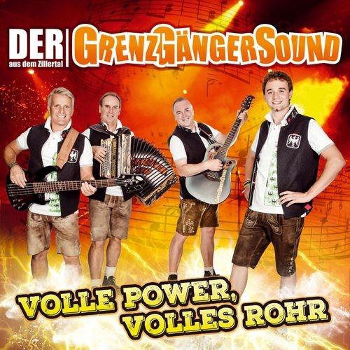 Der Grenzgängersound Aus Dem Zillertal - Volle Power, Volles Rohr (2018)