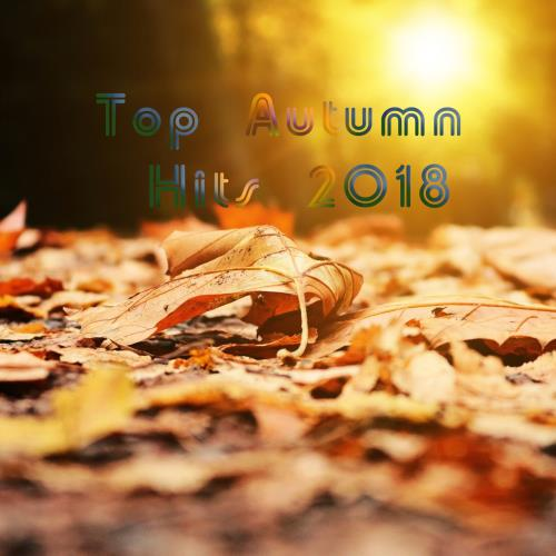 Top Autumn Hits 2018 (2018)