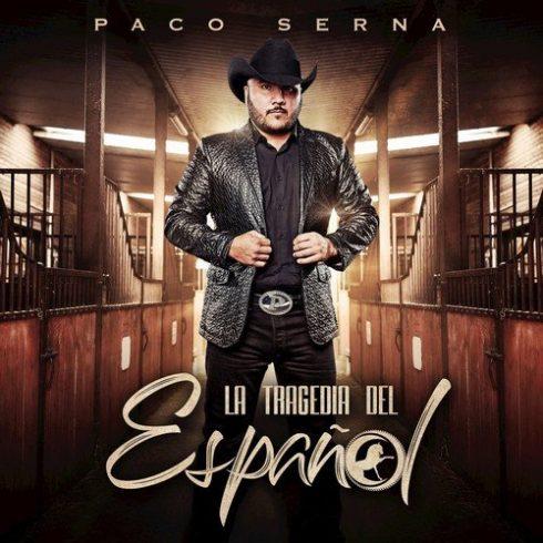 Paco Serna – La Tragedia del Español (2018)