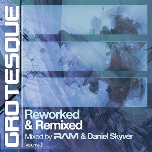Daniel Skyver, RAM - Grotesque Reworked & Remixed