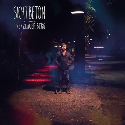 Sichtbeton - Prenzlauer Berg (Deluxe Edition) (2018)