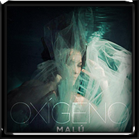 Malu - Oxígeno 2018
