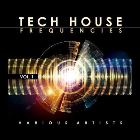Tech House Frequencies, Vol. 1 (2018)