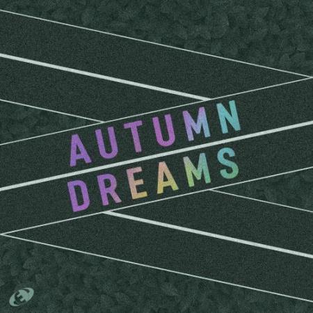 Autumn Dreams, Vol.06 (2018)