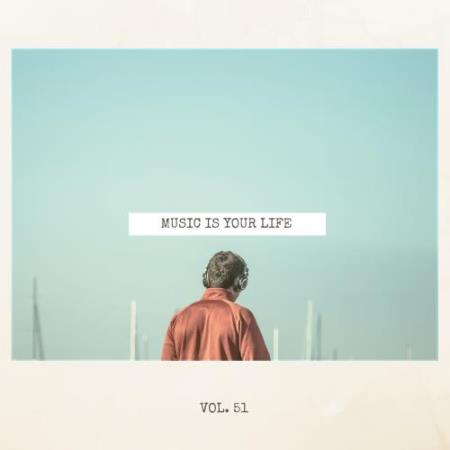 Music Is Your Life, Vol. 51 (2018)
